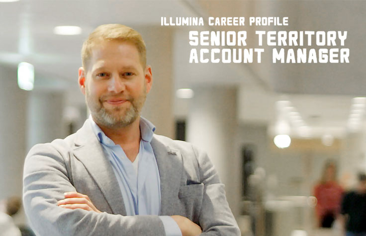 Illumina Career Profile - Territory Account Manager