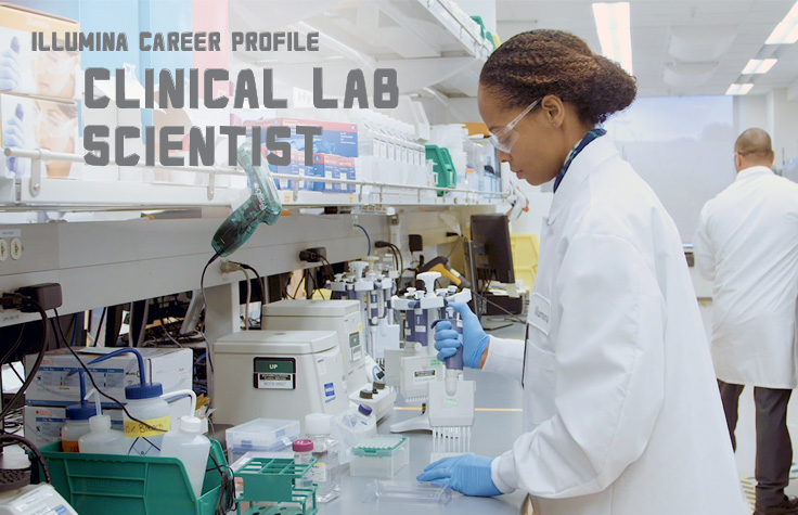 Illumina Career Profile - Clinical Lab Scientist